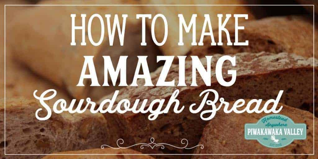 How to Make Amazing Sourdough Bread