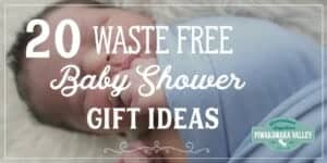 Buying a gift for a baby shower can be waste free, plastic free or eco friendly. Here are the top 20 baby shower gift ideas in a nice big round up just for you. Pin it to save for when you need it!