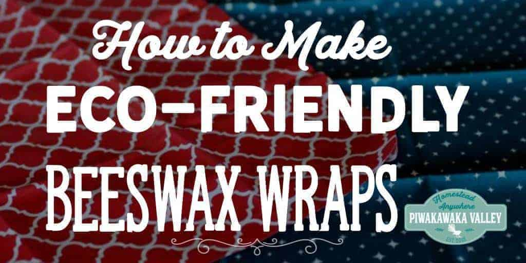 Eco-Friendly Beeswax Wraps | How to Make Your Own Plastic Free Alternative