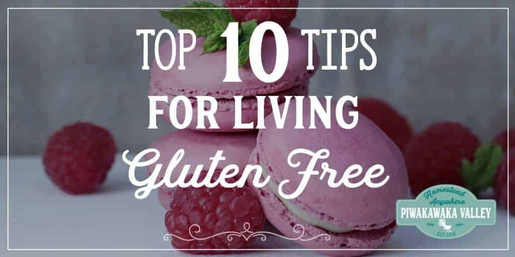 10 Tips for Gluten Free Living