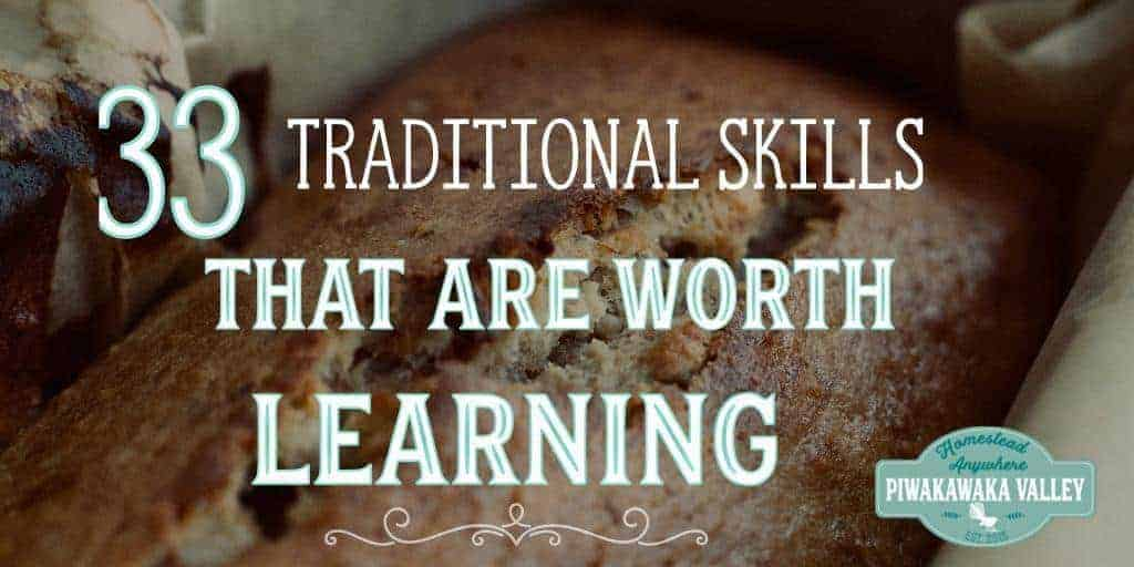 33 Traditional Skills that are Worth Learning | Homestead Anywhere