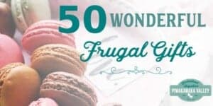 Buying a gift for someone that has everything is really difficult! Homesteaders, outdoors people, hikers and gardeners will all appreciate some of the frugal gift ideas on this list. Check it out today and pin it for later!