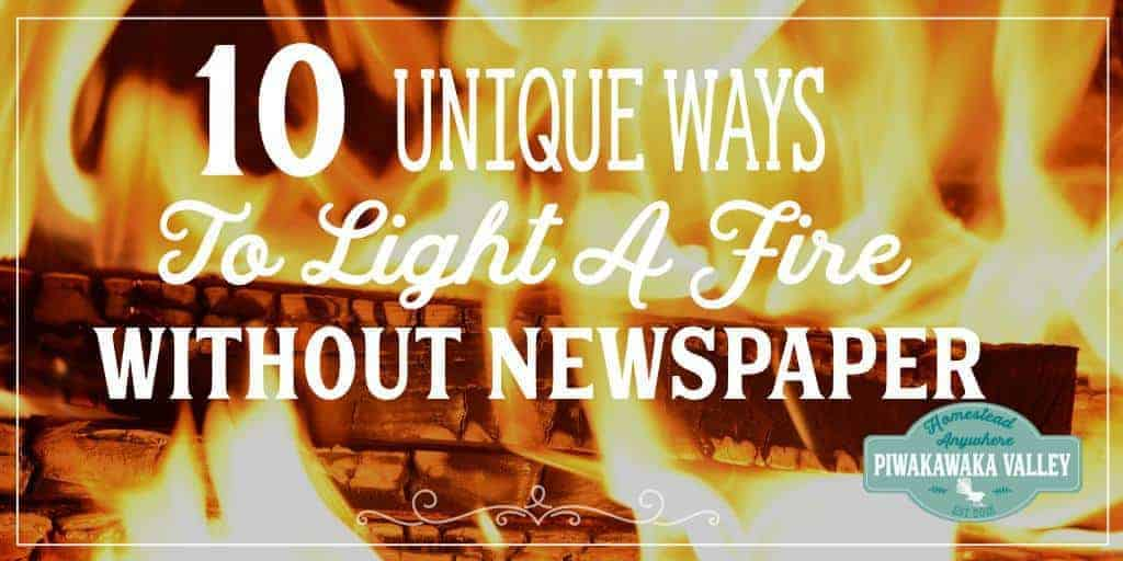 10 Unique Ways to Light  A Fire Without Newspaper