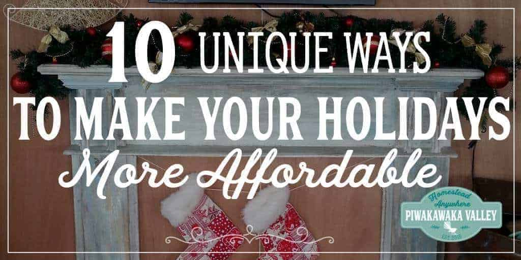 10 Unique Ways to Make the Holiday Season More Affordable