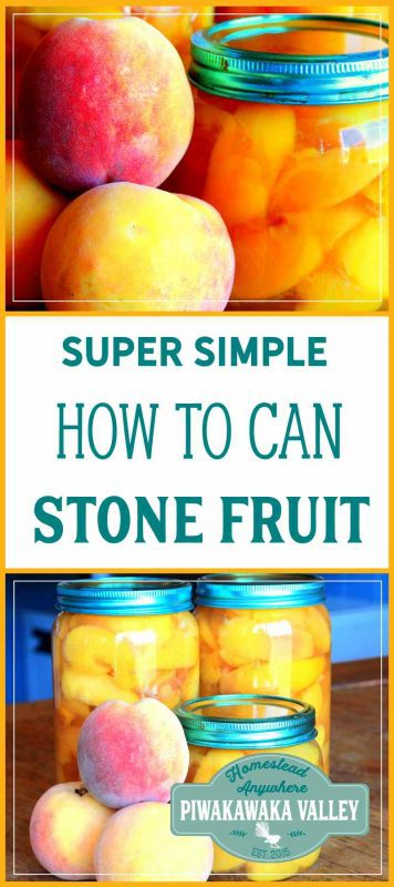 Overflow canning method for preserving stone fruit