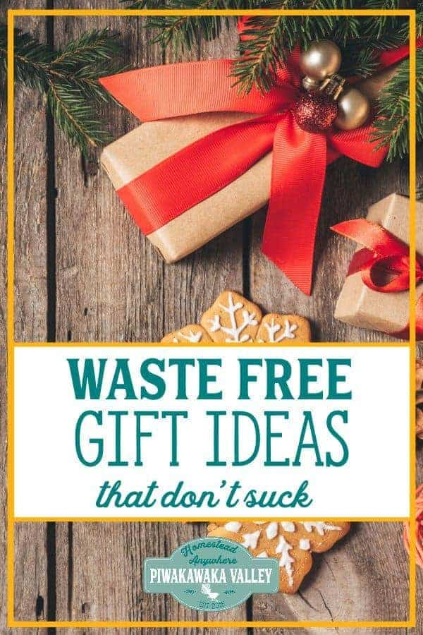 DIY and Frugal gifts don't have to suck. Here are some wonderful wastefree gift ideas for all ages! #giftideas #giftguide #chistmas #DIYchristmas #zerowaste #piwakawakavalley