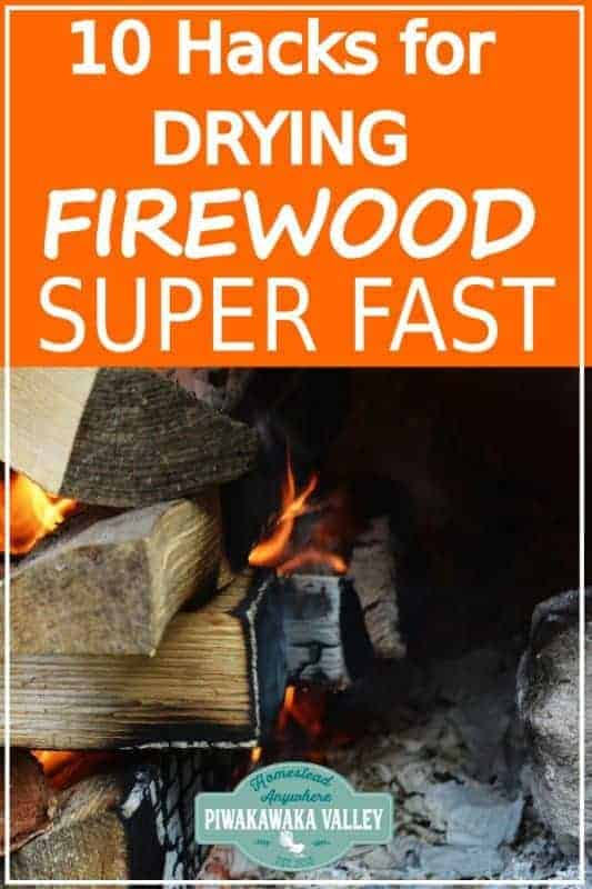 Seasoning firewood doesn't have to take forever! Here are some great hacks to help you get your firewood dry fast in time for Winter! Don't burn wet wood any more! #homesteading #piwakawakavalley
