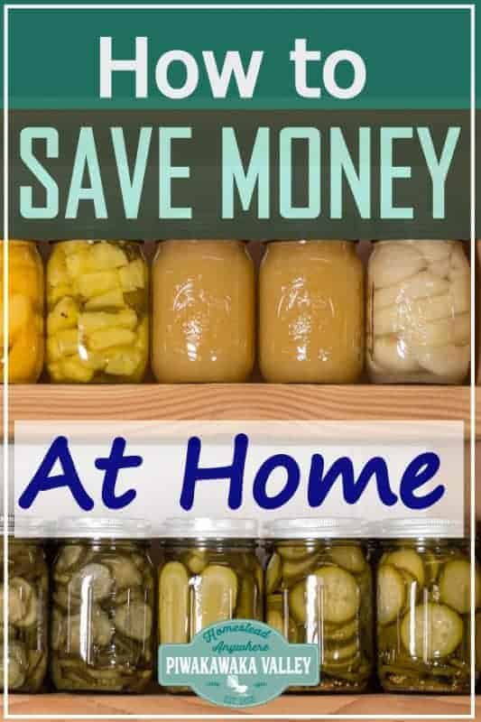 20 ways you can save money on the homestead. Frugal living is no joke! Homesteading can be expensive, but follow these frugal living hacks and watch the savings grow! #piwakawakavalley