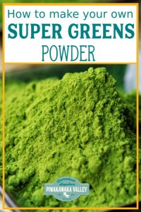 Super greens powder DIY recipe - Super greens powders are great to add to smoothies, omelets, soups, stews and pretty much anything you can think of. I have even heard of mums sneaking greens powders in to cakes and muffins. #piwakawakavalley