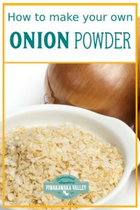 Do you have a lot of spare onions and not sure how to preserve them so that it lasts? Have you thought about making onion powder with it? Here are full step by step instructions, plus what you can use your dried onion powder for. #piwakawakavalley