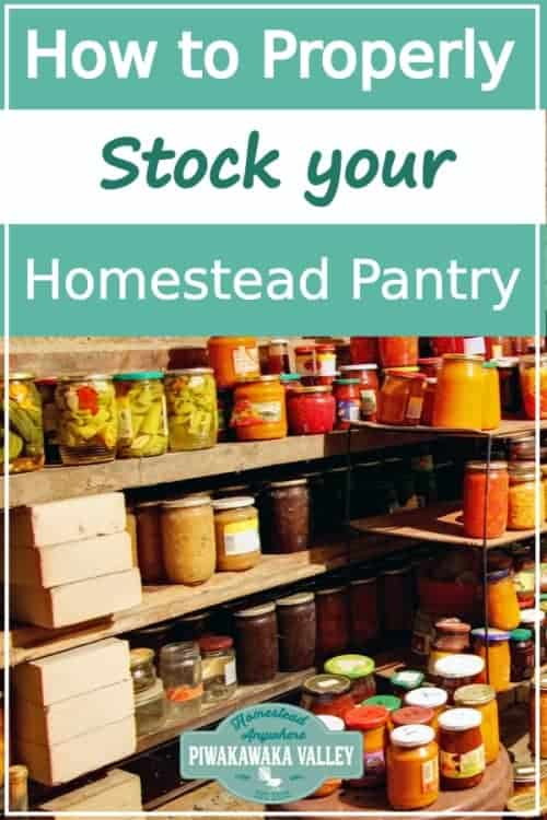 How To Properly Stock A Homestead Pantry 2