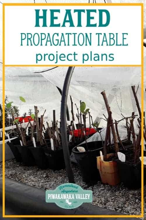 Simple and affordable seed raising table ideas. Can be used as a heated propagation table for growing plants from cuttings, or germinating seeds for the vegetable garden. #piwakawakavalley